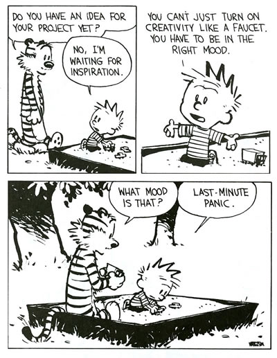 calvin and hobbes writing In calvin and hobbes, story arcs are a theme or plotline that lasts longer than a day  calvin tries writing posters to help people find hobbes, but to no avail  calvin realizes that the story is unfavorable to him, but the teacher gives it an a+, reconciling calvin and hobbes june 15-17: calvin sets up a great ideas $1 booth (at the.